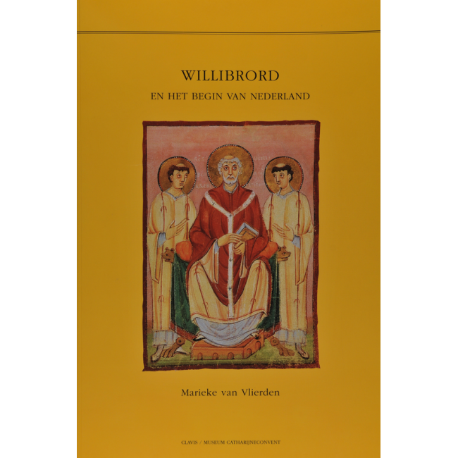 Willibrord en het begin van Nederland