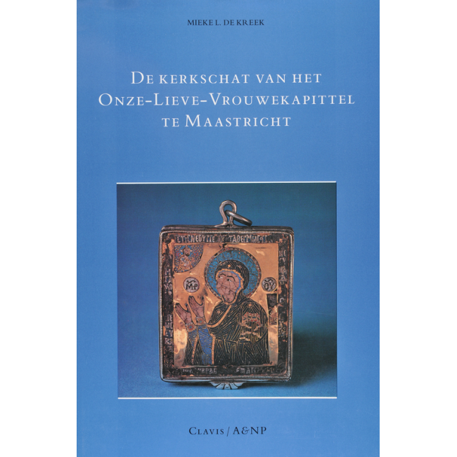 De kerkschat van het Onze-Lieve-Vrouwekapittel te Maastricht