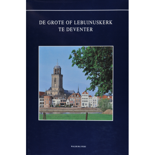 De Grote of Lebuïnuskerk te Deventer