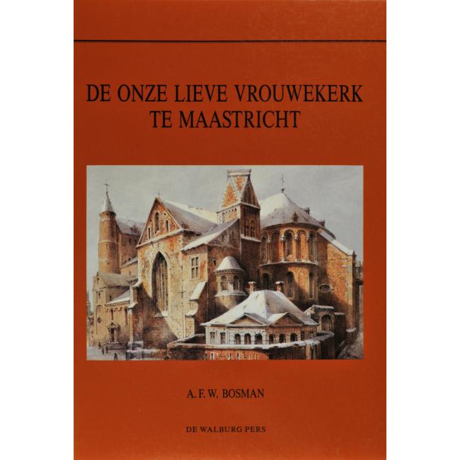De Onze Lieve Vrouwekerk te Maastricht