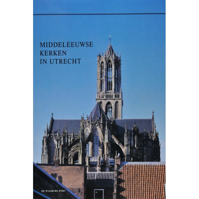 Middeleeuwse kerken in Utrecht