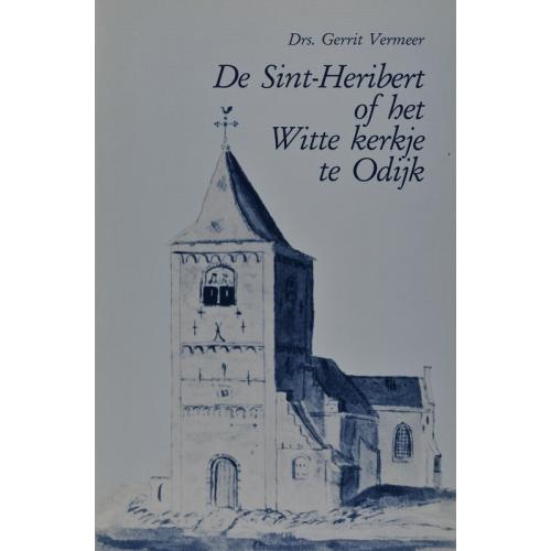 De Sint-Heribert of het Witte kerkje te Odijk